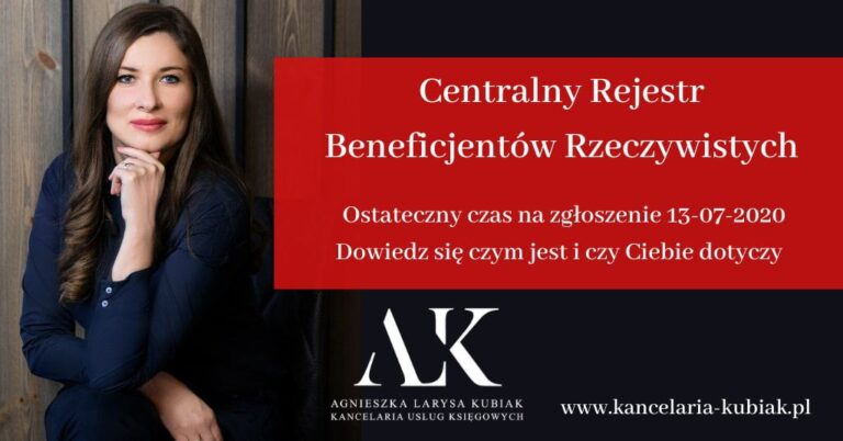 Kancelaria Usług Księgowych Agnieszka Larysa Kubiak Centralny Rejestr Beneficjentów Rzeczywistych