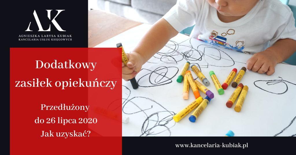 Kancelaria Usług Księgowych Agnieszka Larysa Kubiak Dodatkowy zasiłek opiekuńczy